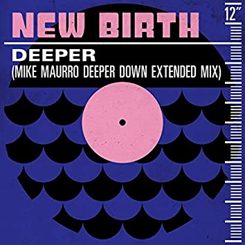 Deeper (Mike Maurro Deeper Down Extended Mix)
