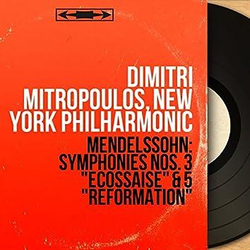 """Mendelssohn: Symphonies Nos. 3 """"Écossaise"""" & 5 """"Réformation"""" (Mono Version)"""