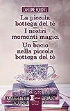 la piccola bottega del tè-i nostri momenti magici-un bacio nella piccola bottega del tè