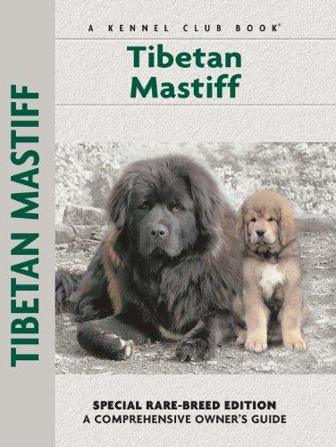 Tibetan Mastiff (Comprehensive Owner's Guide)