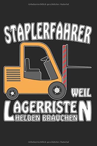 STAPLERFAHRER WEIL LAGERRISTEN HELDEN BRAUCHEN