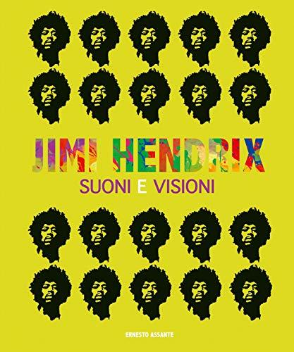 Jimi Hendrix. Suoni e visioni