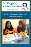 Dr. Wright's Kitchen Table Math: Book 3