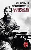 Le Roman de Raspoutine - Le Livre de Poche - 06/03/2013