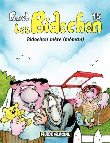 Les Bidochon, tome 15 : Bidochon mère (môman)