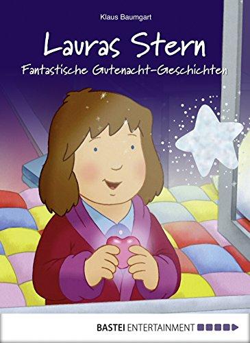 Lauras Stern - Fantastische Gutenacht-Geschichten (Einschlafen mit Laura 6)