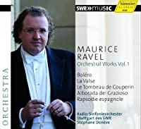 Ravel: Orchestral Works, Vol. 1 by Stuttgart Radio Symphony Orchestra (2013-10-29)