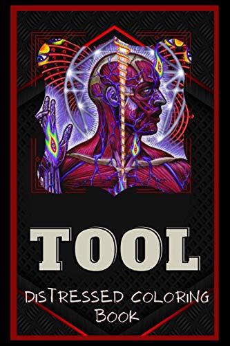Tool Distressed Coloring Book: Artistic Adult Coloring Book