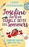 Josefine und die dunkle Seite des Sommers: Cosy Krimi (Josefine Bachs dritter Fall) (Eine Hutmacherin ermittelt 3)
