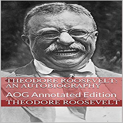 Theodore Roosevelt (An Autobiography)  By  cover art