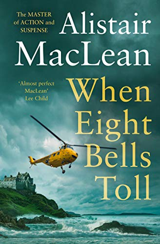 When Eight Bells Toll by [Alistair MacLean]