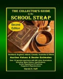 The Collector's Guide to the School Strap: Second Edition