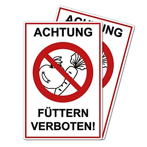 2 Stück Achtung Füttern verboten ! Schild 20 x 30 cm aus Stabiler PVC Hartschaumplatte 3mm mit UV-Schutz von STROBO