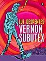 Vernon Subutex. Primera parte par Despentes