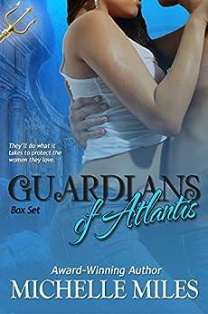 Guardians of Atlantis Box Set by [Michelle Miles]