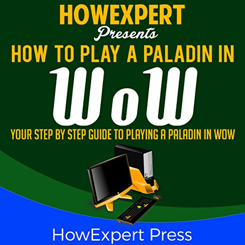 How to Play a Paladin in WoW audiobook cover art