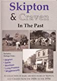 Skipton & Craven in the Past Dvd, ARare Collection of 1920s-1970s Archive Film