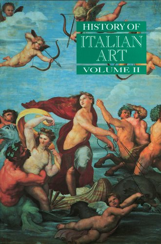 Download History of Italian Art, Volume II 0745617557