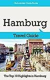 Hamburg Travel Guide: The Top 10 Highlights in Hamburg (Globetrotter Guide Books)