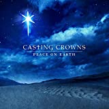 Songtexte von Casting Crowns - Peace on Earth
