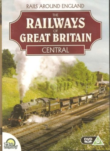 The Railways Of Great Britain - Central