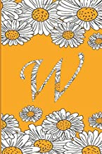 W: Personalized Initial Letter W Monogram Blank Lined Daisies Notebook,Journal Orange flowers Daisies gifts for Women and Girls,School Initial Letter W daisies flowers 6 x 9
