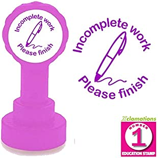 Incomplete work, Please finish Teacher Stamp. 22mm Quality, Reinkable Xclamations Self-inking Stamp (Purple)