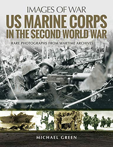 US Marine Corps in the Second World War (Images of War) (English Edition)