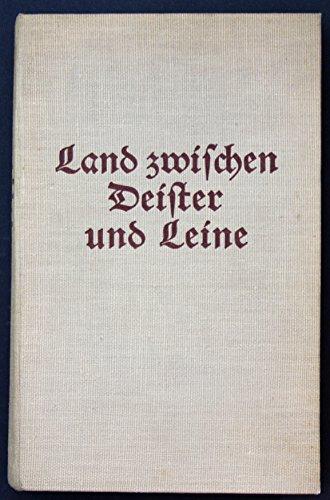 Land zwischen Deister und Leine- Ein Heimatbuch des Landkreises Linden
