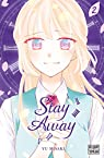 Stay away, tome 2 par Misaki