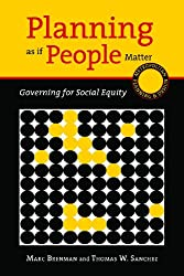 Planning as if People Matter: Governing for Social Equity
