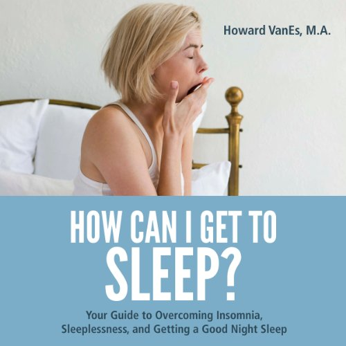 How Can I Get to Sleep? audiobook cover art