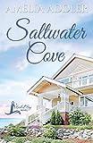 Saltwater Cove (a Westcott Bay Novel)