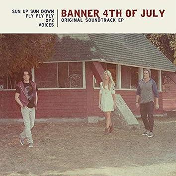 Banner 4th of July (Original Soundtrack EP)