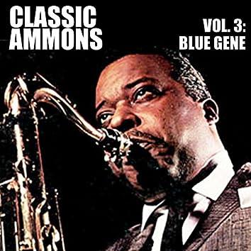 Classic Ammons, Vol. 3: Blue Gene