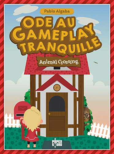 Animal Crossing Ode au gameplay tranquille