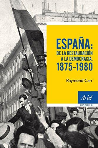 España: de la Restauración a la democracia, 1875-1980 (Ariel Historia)