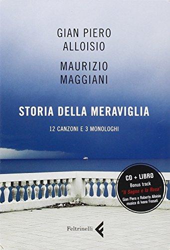Storia della meraviglia. CD Audio. Con libro