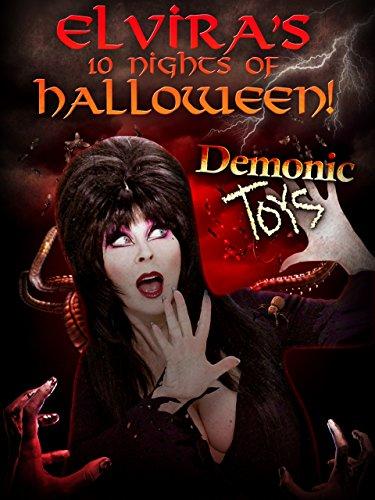 Elvira's 10 Nights of Halloween: Demonic Toys REBAKED!