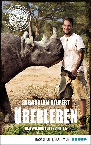 ÜBERLEBEN: Als Wildhüter in Afrika
