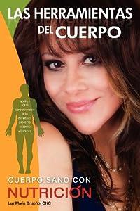Download Las Herramientas del Cuerpo (Spanish Edition) By Luz Maria