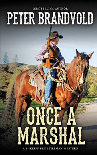 Once a Marshal (A Sheriff Ben St...