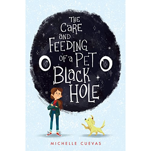 The Care and Feeding of a Pet Black Hole cover art