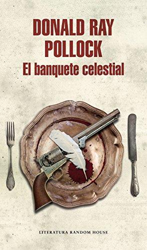 El banquete celestial (Spanish Edition)