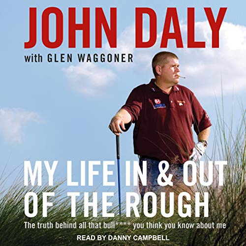 My Life in and out of the Rough audiobook cover art