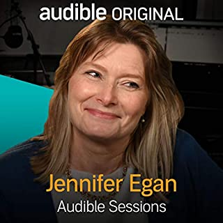 Jennifer Egan     Audible Sessions: FREE Excusive Interview              By:                                                                                                                                 Robin Morgan                               Narrated by:                                                                                                                                 Jennifer Egan                      Length: 22 mins     10 ratings     Overall 4.0