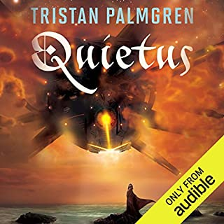 Quietus                   By:                                                                                                                                 Tristan Palmgren                               Narrated by:                                                                                                                                 Thomas Judd                      Length: 13 hrs and 48 mins     8 ratings     Overall 3.9