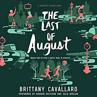 The Last of August                   Written by:                                                                                                                                 Brittany Cavallaro                               Narrated by:                                                                                                                                 Graham Halstead,                                                                                        Julia Whelan                      Length: 8 hrs and 18 mins     6 ratings     Overall 4.2