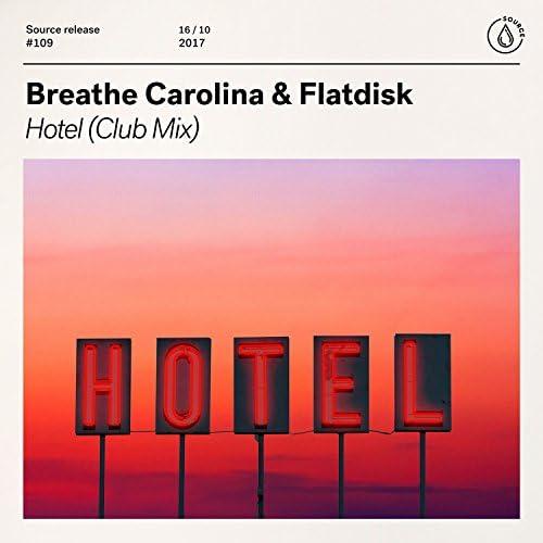 Breathe Carolina & Flatdisk
