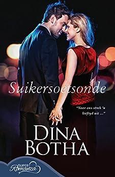 Suikersoetsonde (Afrikaans Edition) by [Dina Botha]